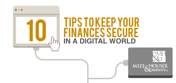 10 Tips To Keep Your Finances Secure In A Digital World