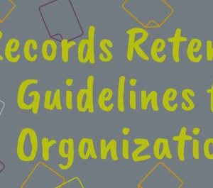 What Records Should You Keep And For How Long?