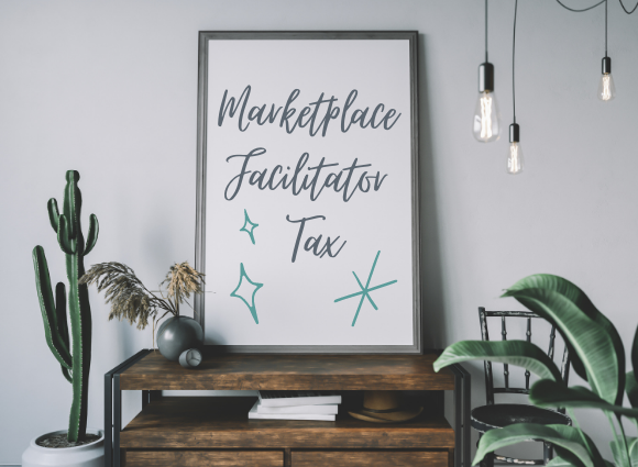 What Is A Marketplace Facilitator Tax?